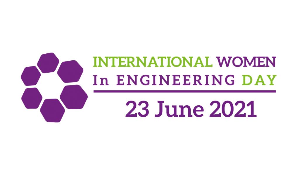 International Women In Engineering Day 2021