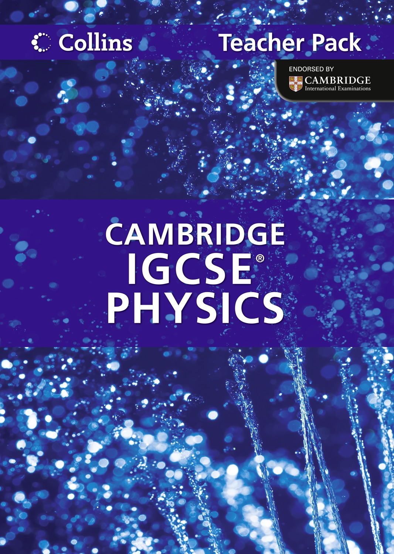 Cambridge IGCSE: physics - teacher pack