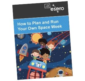 How to plan and run your own space week