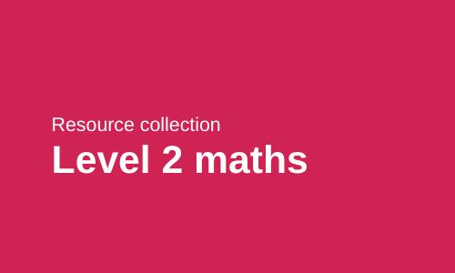 Level 2 maths