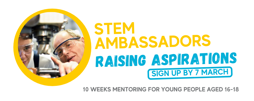 STEM Ambassadors: Raising Aspirations