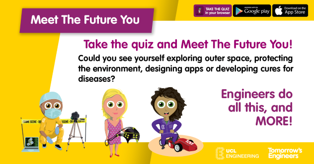 Take the Tomorrow's Engineers Week quiz and Meet The Future You!