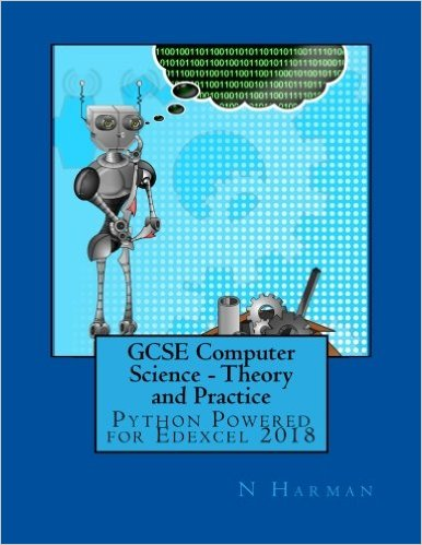 GCSE computer science: theory and practice (Python powered