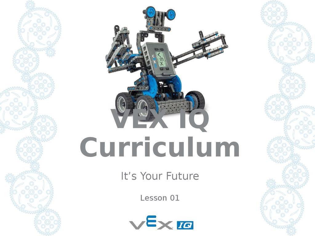 VEX IQ Robotics Project   STEM