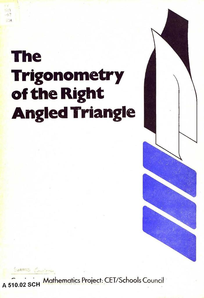 The Trigonometry of the Right Angled Triangle   STEM