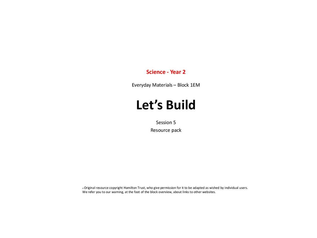 Everyday materials: let's build | STEM