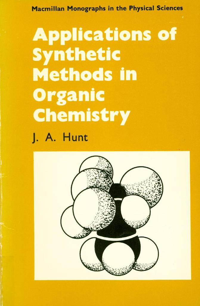 Applications of Synthetic Methods in Organic Chemistry | STEM