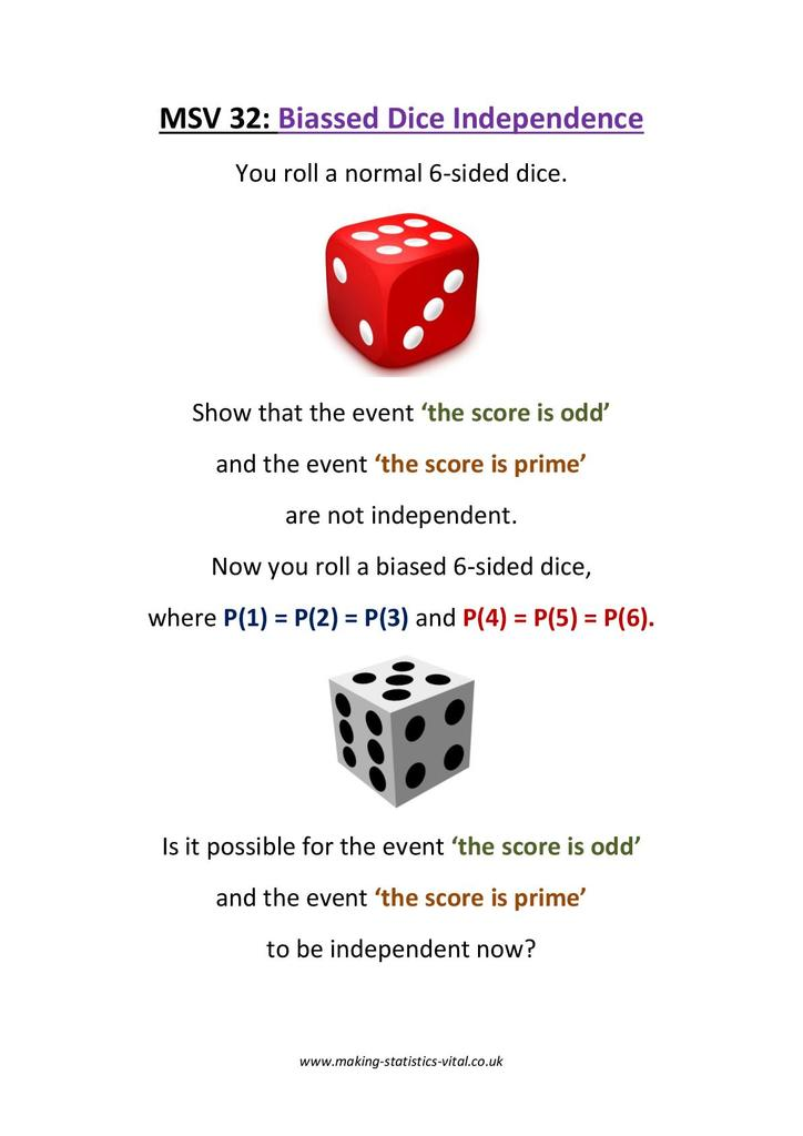Probability  Biased Dice Independence