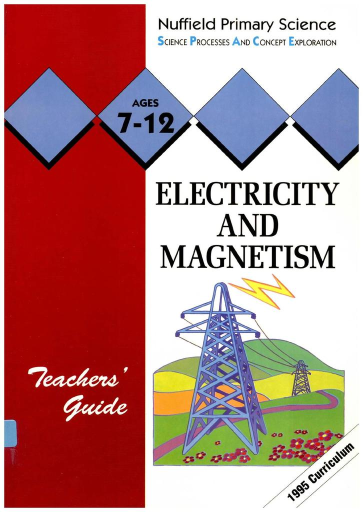 Electricity and Magnetism Teachers' Guide (Ages 7-12) | STEM