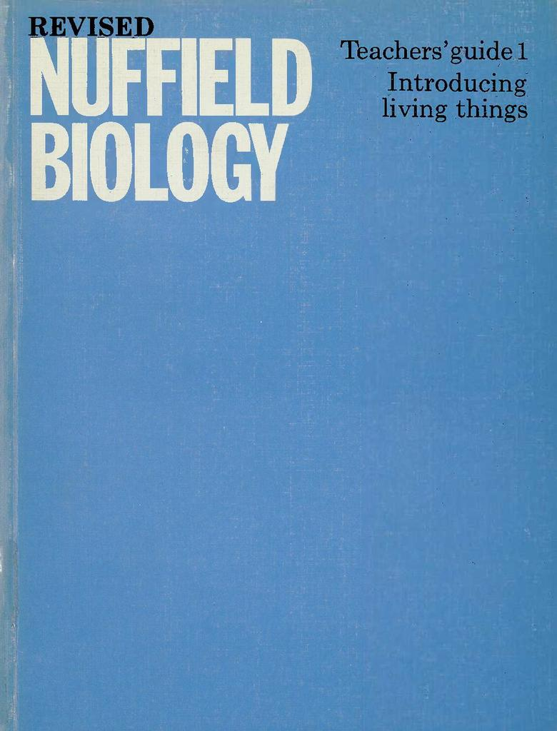 Revised Nuffield Biology 1: Introducing Living Things   STEM