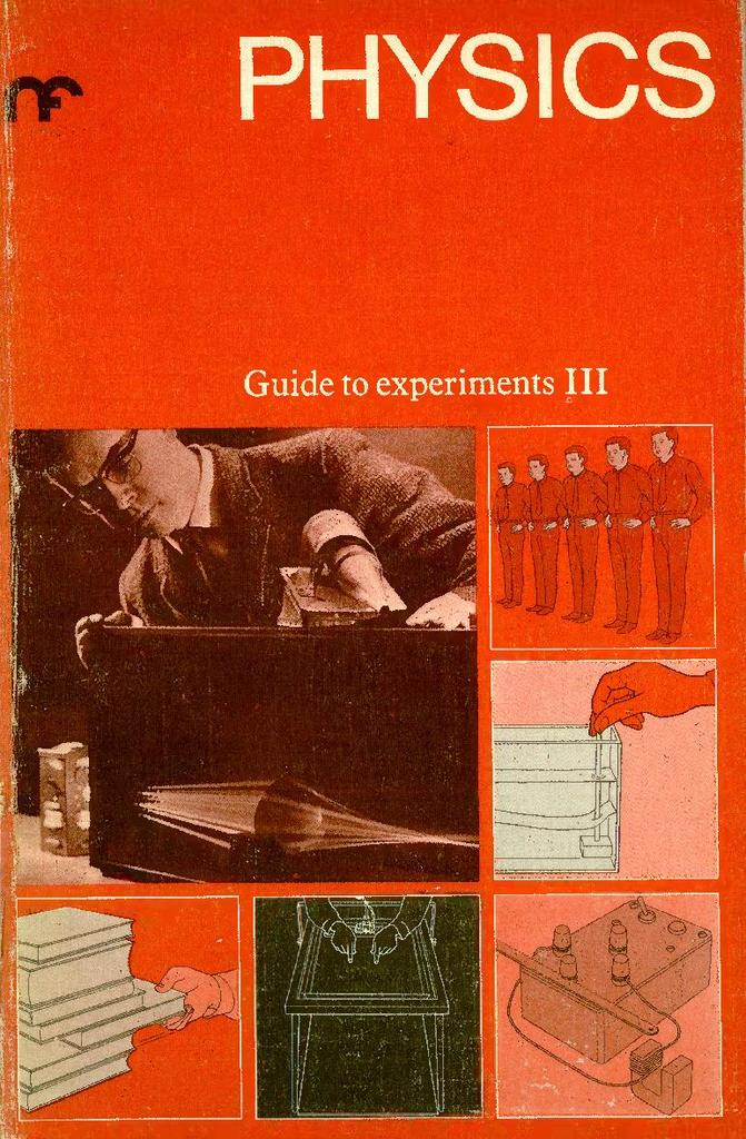 Nuffield Physics: Guide to Experiments III | STEM
